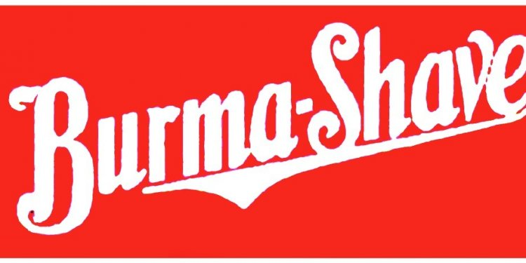 Burma-Shave was a brushless